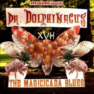 Dr. Dolphinacus - Magicicada Blues